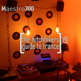 The hitchhikers guide to trance Vol. 19