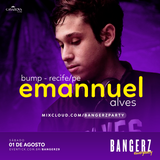 BANGERZ #9 | Emannuel Alves
