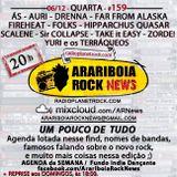 # 159 Arariboia Rock News - 06.12.2017 - Um Pouco de Tudo