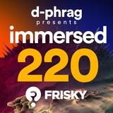 d-phrag - Immersed 220 (December 2016)