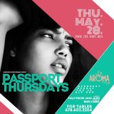 Passport Thursdays  At Aroma Lounge May 28th
