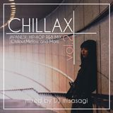 CHILLAX vol.2 ~JAPANESE HIP-HOP R&B MIX~ mixed by DJ misasagi