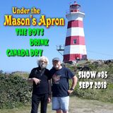 Under the Mason's Apron Folk Show #85 SEPT 2018