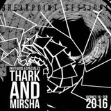 Breakpoint Session 08 Thark & Mirsha