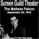 The Screen Guild Players - The Maltese Falcon (Starring Humphrey Bogart) 09-20-43