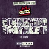 M. Stacks - Connected Everywhere Mixtape 2012