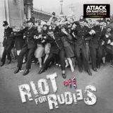 Riot for rudies