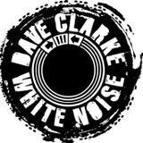 Dave Clarke Presents White Noise 368 (Best of Electro 2012)