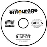 DJ Me-Dee - Entourage Side 5 New-School-Edit (AUG 2013)
