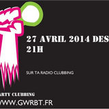 party mix clubbing 27 avril 2014 www.gwrbt.fr