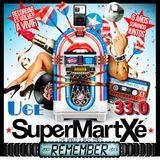Uge @ SuperMartXé Remember Session 33.0 (P2)