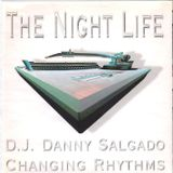 The Night Life: DJ Danny Salgado Mix CD: Circa 2001