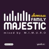 M.I.M.U.R.O - Majestic Family Showcase [Episode 001]