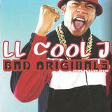 LL COOL J BAD (ORIGINALS) mixed by DJ BIG TEXAS
