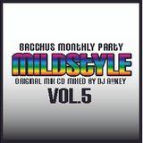 MILD STYLE MIX CD Vol.5 Mix By DJ A!!KEY