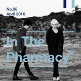 In The Pharmacy #98 - April 2016