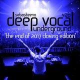 DEEP VOCAL Underground Volume TWENTY SIX - 'The End Of 2017 Closing Edition