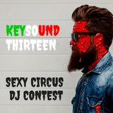 DJ Contest Sexy Circus - Keysound Thirteen