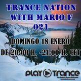 Mario F - Trance Nation 021 @ PlayTrance Radio (18.01.2015)