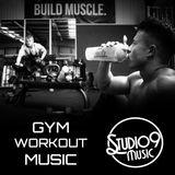 Studio 9 Music - GYM WORKOUT MIX (House Mix 2018)