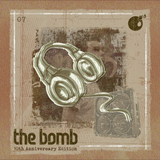 The Bomb 07 | 10th Anniversary Edition | Neo Soul, R&B, Hip-Hop