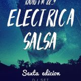 10/01/2019 Eléctrica Salsa Radio - 6° Edición - LEZ