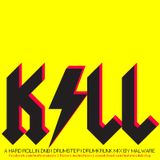 Malware - Kill - (2012 DNB/Drumstep/Drumkrunk)