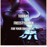 Todays Freestyle Mix - DJ Carlos Ramos