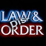 Law & Dis-Order