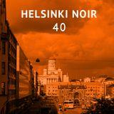 Helsinki Noir 40