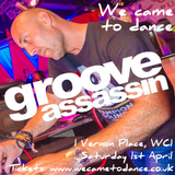 Exclusive Groove Assassin Mix for We Came To Dance
