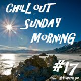 Chill'Out Sunday Morning #17
