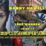 Luke Warren - Live In Manchester With Danny Howells - 18-Aug-2017