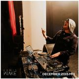 December 2015 Mix // Lewis Wake