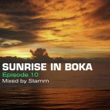Sunrise in Boka EP. 10 Mixed by Stamm