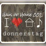 donnerstag : Haus of HOUSE 002
