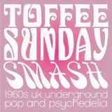Toffee Sunday Smash episode #7
