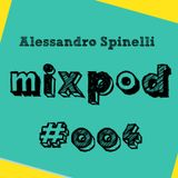 Alessandro Spinelli MixPod #004