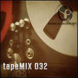 tapeMIX 032 (mixed by Sanchez MP)
