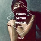 Tunes of the World EP1 by Yico