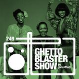 GHETTOBLASTERSHOW #249 (feb. 06/16)