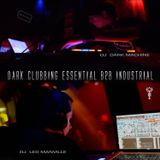 DJ Led Manville & DJ Dark Machine - Dark Clubbing Essential B2B Industrial (2017)