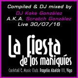 DJ Koke@La Fiesta de los Maniquíes 30/07/2016