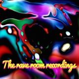 The Rave Room Recordings 2