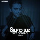 Silvio Luz Takes Control EP 3