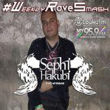 Sephi Hakubi - Weekly Rave Smash 046 - 11.17.2016