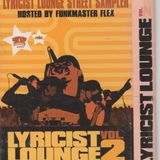 "V.A./LYRICIST LOUNGE VOL.2 ""THE EXCLUSIVE LYRICIST LOUNGE STREET SAMPLER HOSTED BY FUNKMASTER FLEX"""