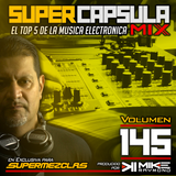 #SuperCapsulaMix - #Volumen 145 - by @DjMikeRaymond