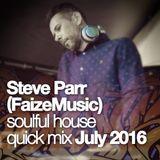 Steve 'FaizeMusic' Parr > Soulful House Mix > July 2016