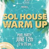 Warm Up Pool Party - Sol House The Studio - tue 12.06.2018 - first part